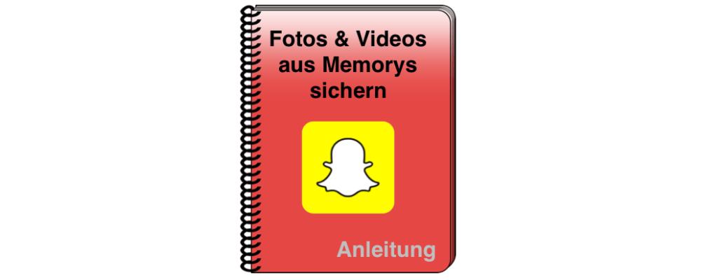 Snapchat: Snaps, Fotos und Videos aus Memorys sichern
