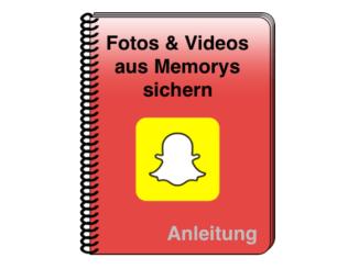 2019-06-13 Snapchat Fotos Videos Memorys sichern exportieren Anleitung
