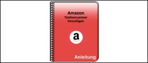 Amazon Telefonnummer ergänzen