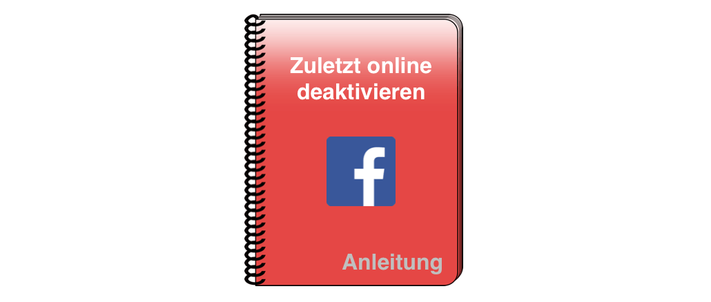 Anleitung Aktivitätsstatus zuletzt online deaktivieren