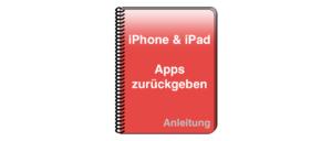 Anleitung Apple iPhone iPad Apps stornieren zurueckerstatten