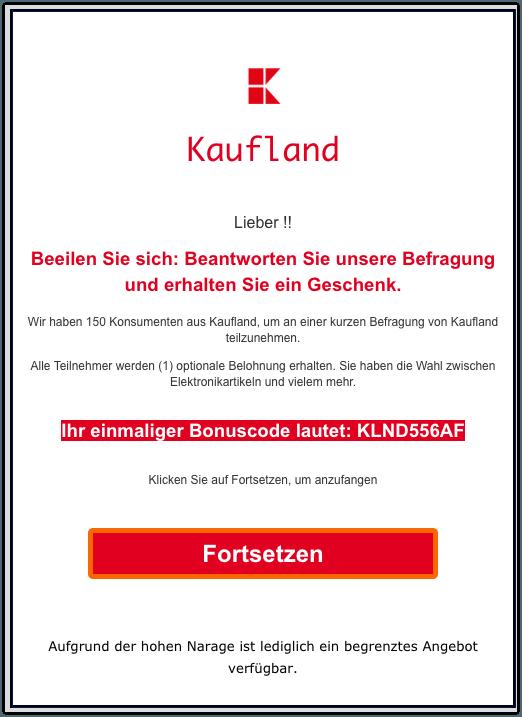 2019-10-27 Kaufland Spam-Mail Abofalle Beeilen Sie sich HOLEN SIE SICH IHR KOSTENLOSES GESCHENK