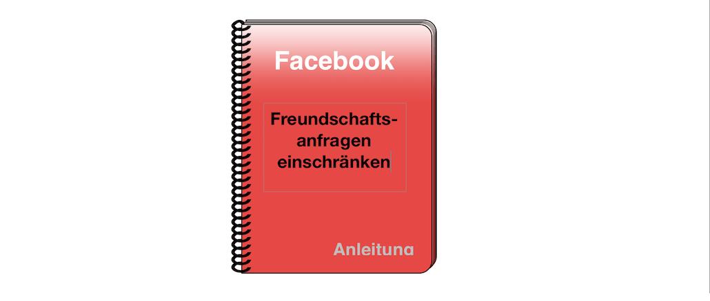 FB Freundschaftsanfrage einschränken