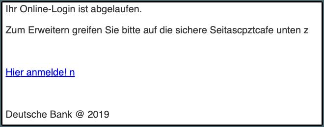 2019-10-05 Deutsche Bank Spam-Mail Ihr Login ist abgelaufen