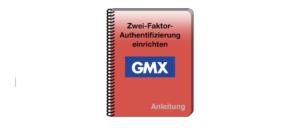 Anleitung GMX Zwei-Faktor-Authentifizierung einrichten