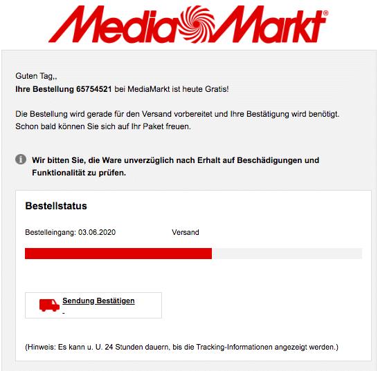 2020-06-04 MediaMarkt Spam Fake-Mail Mediamarkt Ihre Bestellung erreicht Sie in Kuerze