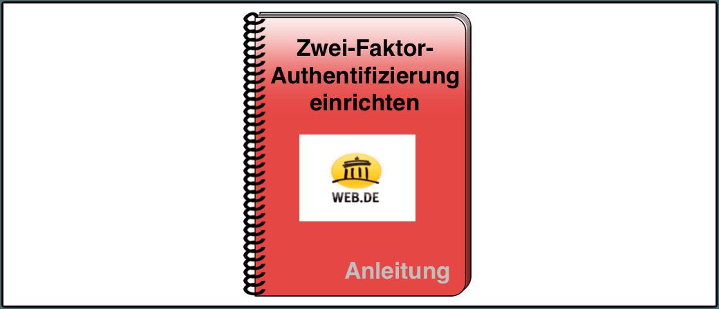 Anleitung web.de Zwei-Faktor-Authentifizierung einrichten