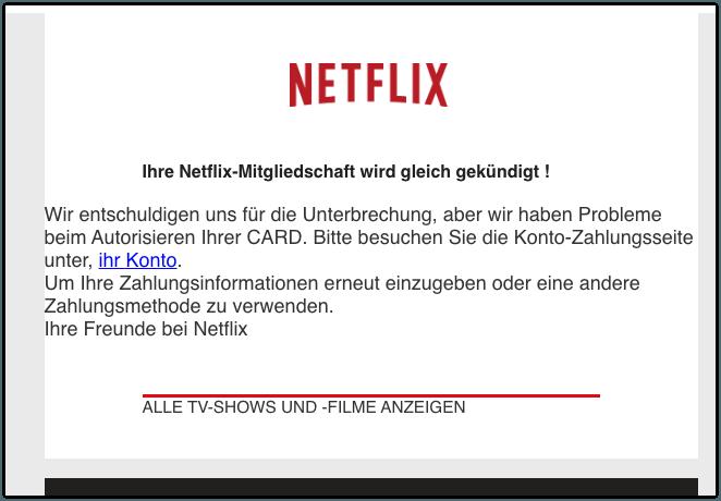 2019-12-04 Netflix Spam-Mail Ihre Netflix-Mitgliedschaft wird gleich gekuendigt