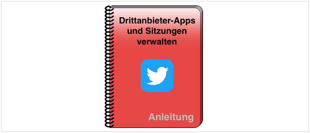 Twitter Anleitung Drittanbieter-Apps und Sitzungen verwalten