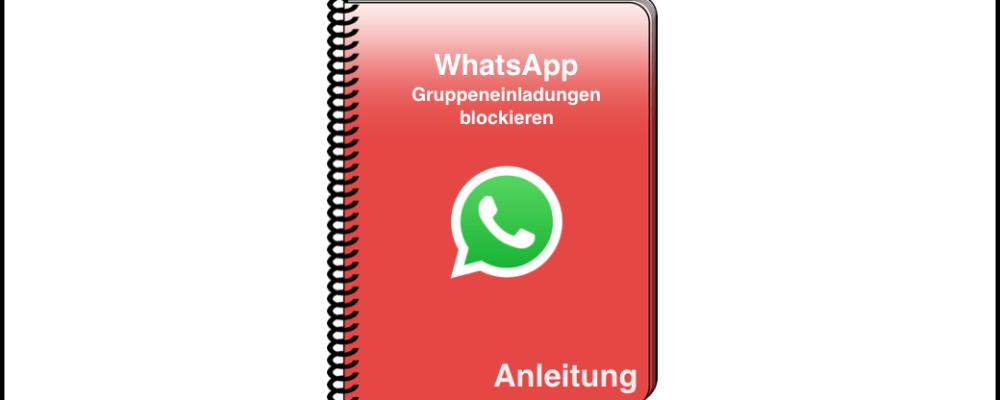WhatsApp: Einladungen in Gruppen blockieren – so geht's (Anleitung)