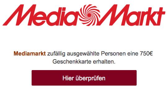 2020-02-08 MediaMarkt Mail Spam 750 Euro Geschenkarte