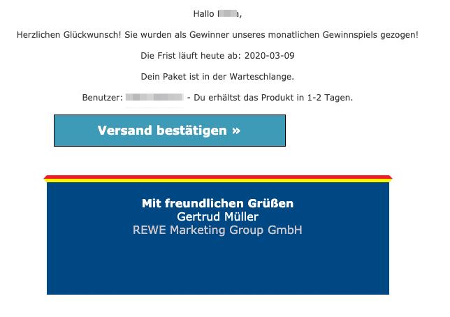 2020-03-10 Rewe Spam-Mail Phishing Sie wurden als Gewinner unseres monatlichen Gewinnspiels gezogen