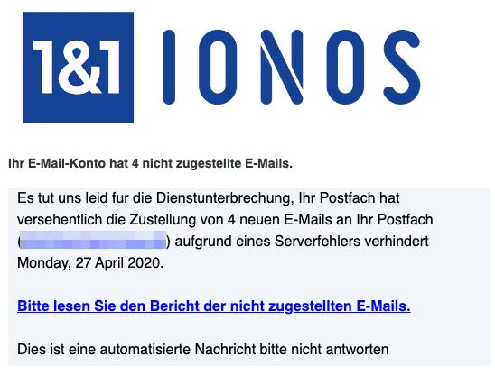 2020-04-27 IONOS Phishing Fake-Mail Ihr E-Mail-Konto hat 4 nicht zugestellte E-Mails