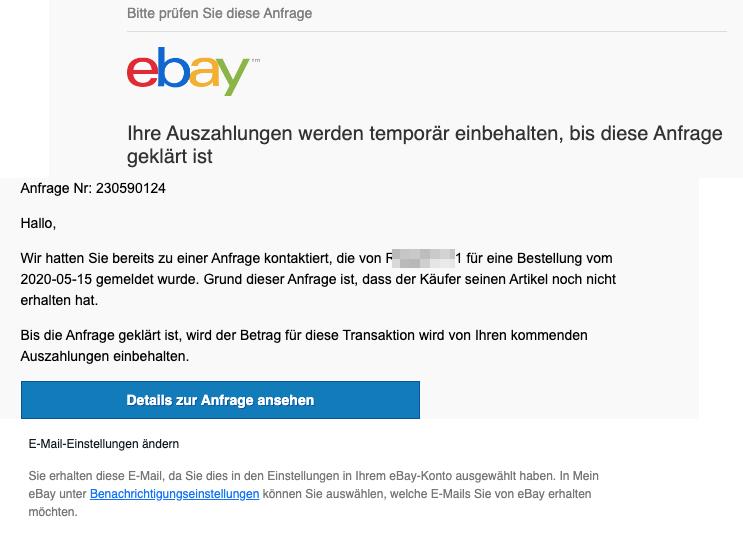2020-05-29 eBay Spam Fake-Mail Aufgrund einer Anfrage werden Ihre Auszahlungen temporär einbehalten