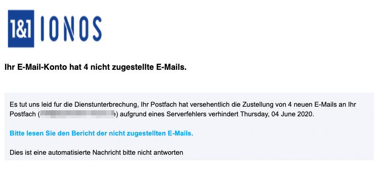 2020-06-04 1und1 IONOS E-Mail Ihr E-Mail-Konto hat 4 nicht zugestellte E-Mails