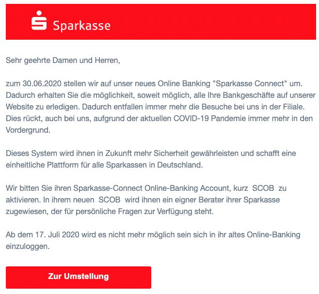 2020-06-18 Sparkasse Spam Fake-Mail Wichtige Umstellung auf das neue Online Konto