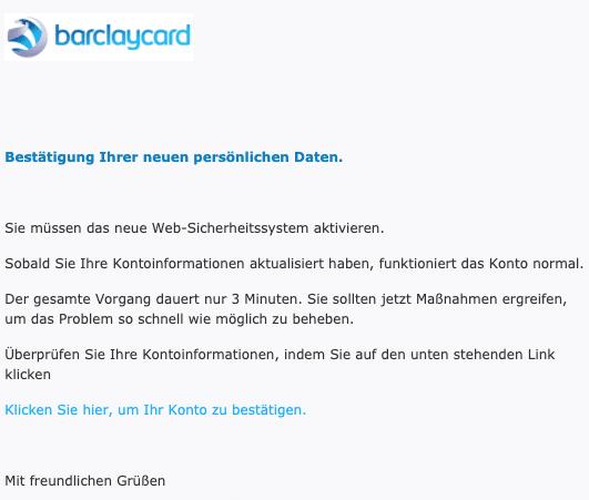 2020-08-31 Barclaycard Fake-Mail Spam Bestaetigung Ihrer neuen persoenlichen Daten