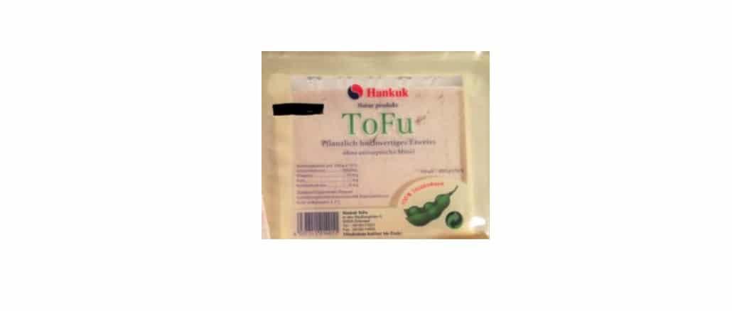 Rückruf Tofu Hankuk Lebensmittel