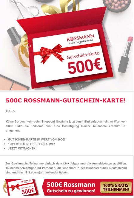 2020-12-31 Rossmann Fake-Mail Spam Gewinnspiel 500 Euro